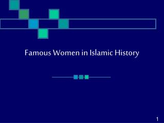 Famous Women in Islamic History