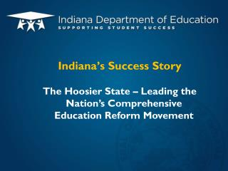 Indiana's Success Story