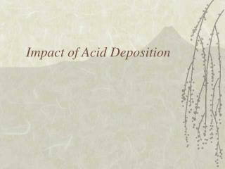 Impact of Acid Deposition