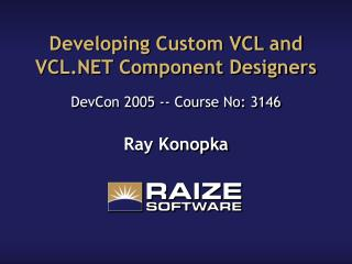 Developing Custom VCL and VCL.NET Component Designers
