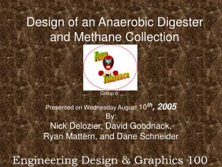 Design of an Anaerobic Digester and Methane Collection