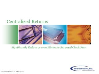 Centralized Returns