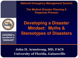 John H. Armstrong, MD, FACS University of Florida, Gainesville