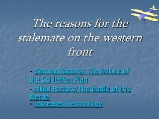 The reasons for the stalemate on the western front