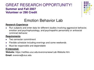 GREAT RESEARCH OPPORTUNITY! Summer and Fall 2007 Volunteer or 290 Credit