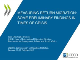 Measuring return migration: Some preliminary findings in times of crisis