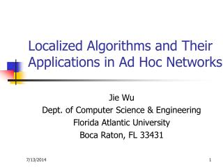 Localized Algorithms and Their Applications in Ad Hoc Networks
