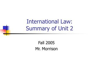 International Law: Summary of Unit 2