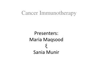 Presenters:  Maria Maqsood ? Sania Munir