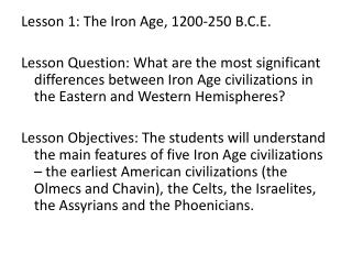 Lesson  1:  The Iron Age, 1200-250 B.C.E.