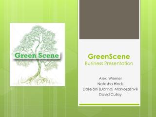 GreenScene Business Presentation