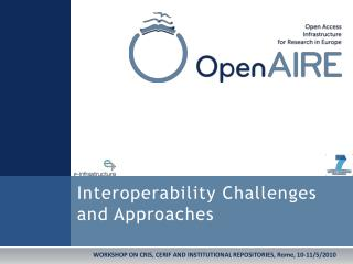 Interoperability Challenges and Approaches