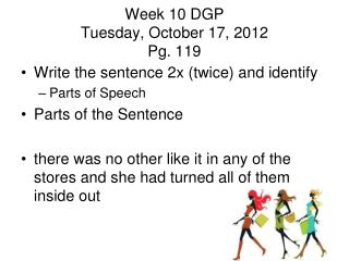 Week 10 DGP Tuesday, October 17, 2012 Pg. 119