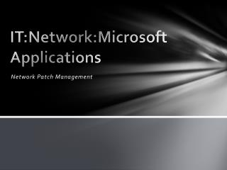 IT:Network:Microsoft  Applications