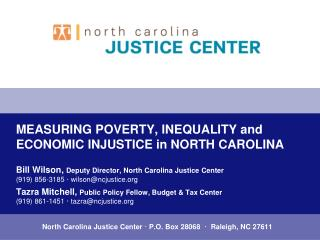 MEASURING POVERTY, INEQUALITY and ECONOMIC INJUSTICE in NORTH CAROLINA
