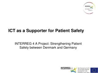 ICT as a Supporter for Patient Safety