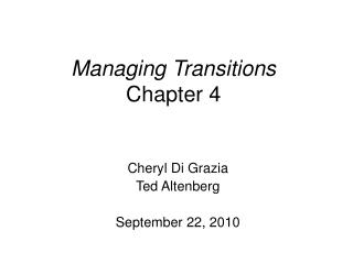 Managing Transitions Chapter 4