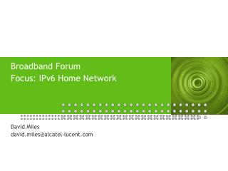 Broadband Forum Focus: IPv6 Home Network