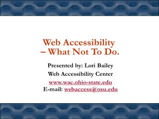 Web Accessibility  – What Not To Do.