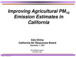Improving Agricultural PM10 Emission Estimates in California