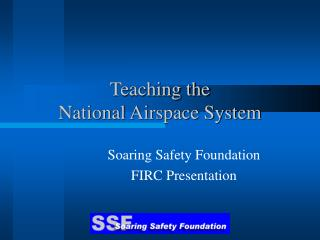 Teaching the  National Airspace System