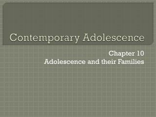 Contemporary Adolescence