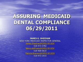 ASSURING  MEDICAID  DENTAL COMPLIANCE 06/29/2011