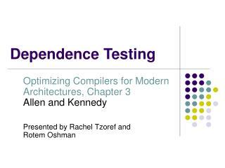 Dependence Testing