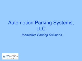 Automotion Parking Systems, LLC