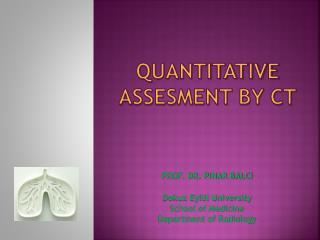 QuantitaTive assesment by ct