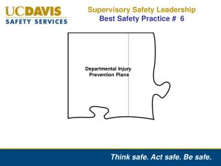 Supervisory Safety Leadership  Best Safety Practice #  6
