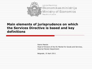 Main elements of jurisprudence on which the Services Directive is based and key definitions