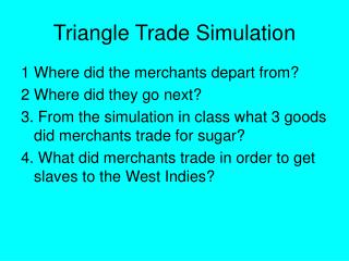 Triangle Trade Simulation