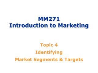 MM271 Introduction to Marketing