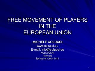 FREE MOVEMENT OF PLAYERS IN THE  EUROPEAN UNION