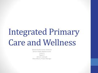 Integrated Primary Care and Wellness
