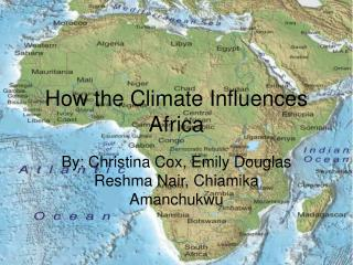 How the Climate Influences Africa