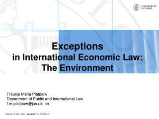 Exceptions in International Economic Law: The Environment