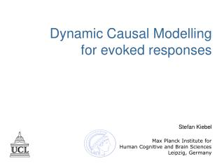 Dynamic Causal Modelling for evoked responses