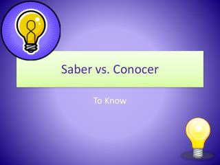 Saber vs. Conocer