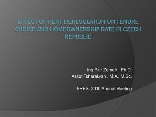 Effect of rent deregulation on tenure choice and homeownership rate in Czech Republic