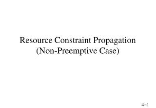 Resource Constraint Propagation (Non-Preemptive Case)