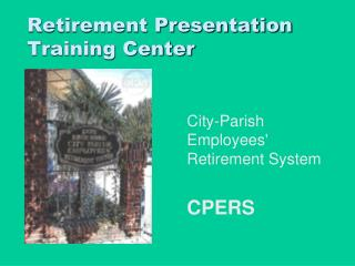 Retirement Presentation Training Center