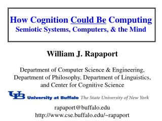 How Cognition  Could Be  Computing Semiotic Systems, Computers, & the Mind