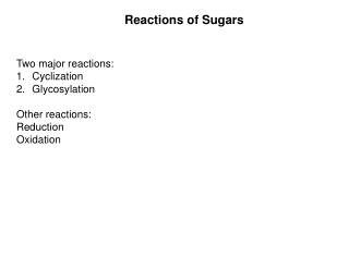 Reactions of Sugars