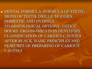 Dental formula. Signs of teeth