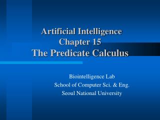 Artificial Intelligence  Chapter 15 The Predicate Calculus