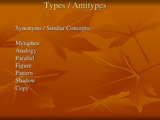 Types / Antitypes