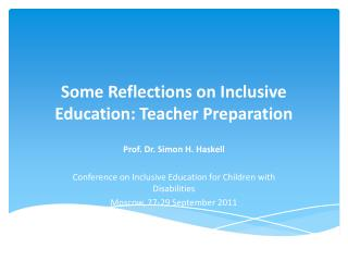 Some Reflections on Inclusive Education: Teacher Preparation