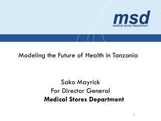 Modeling the Future of Health in Tanzania